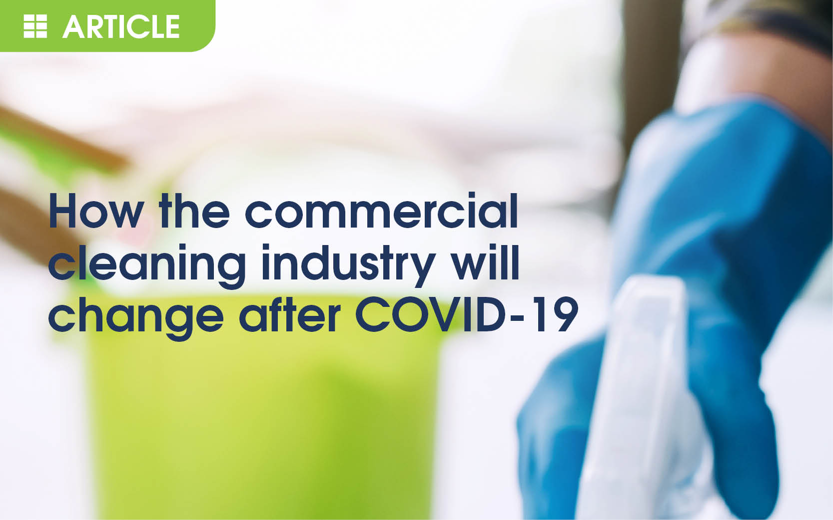 How the commercial cleaning industry will change after COVID-19