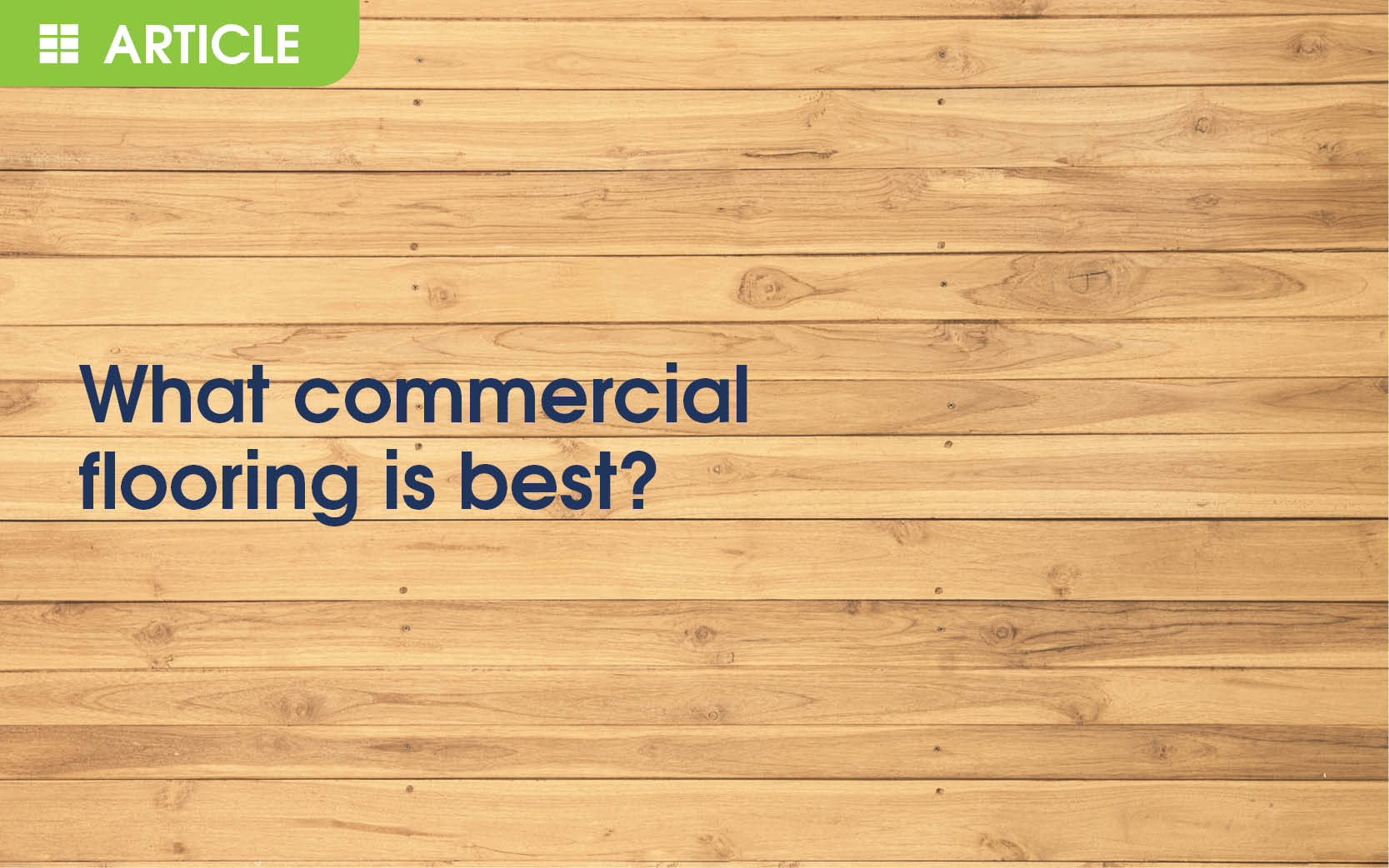 What Commercial Flooring is Best?