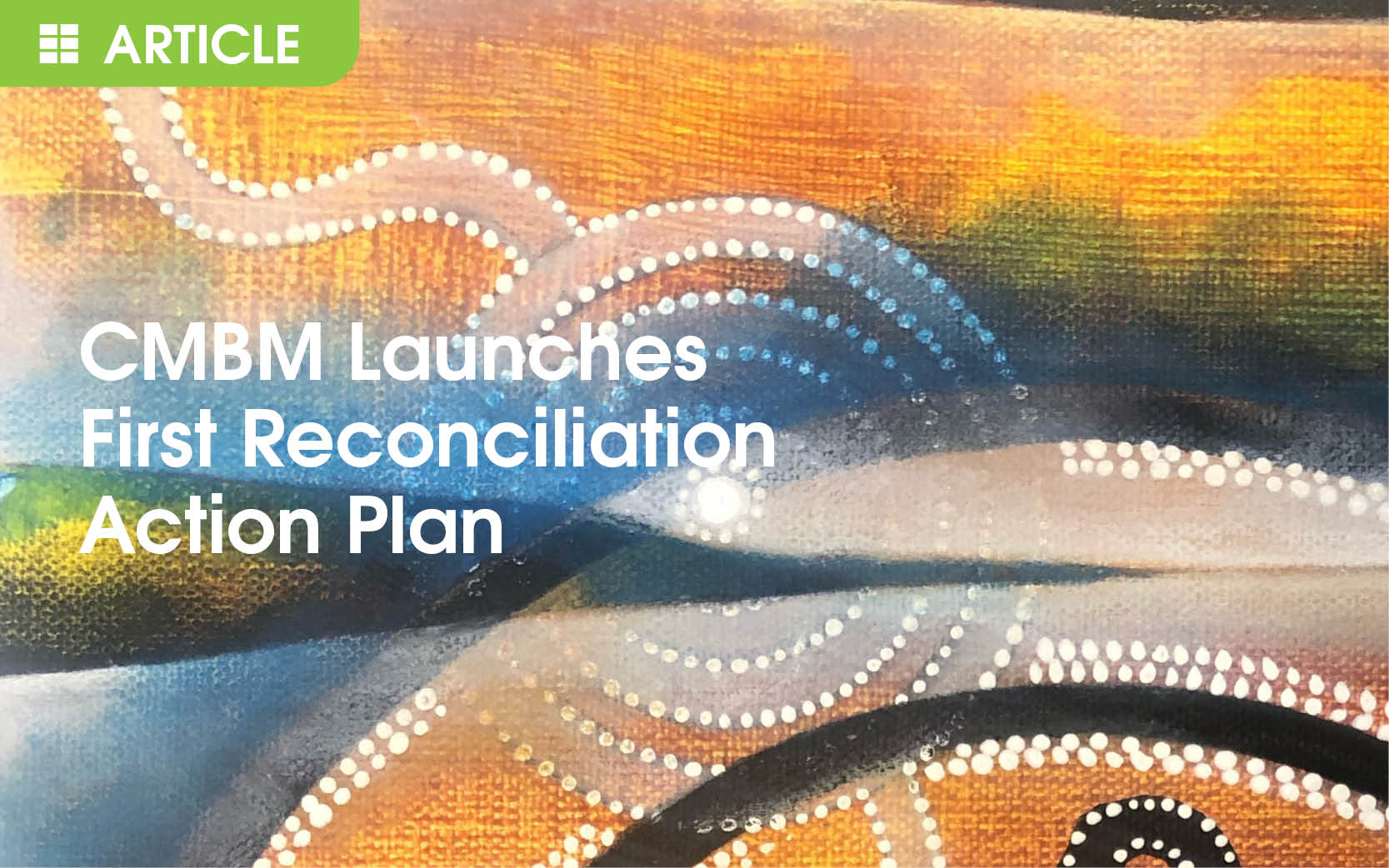 CMBM launches Reconciliation Action Plan for 2020