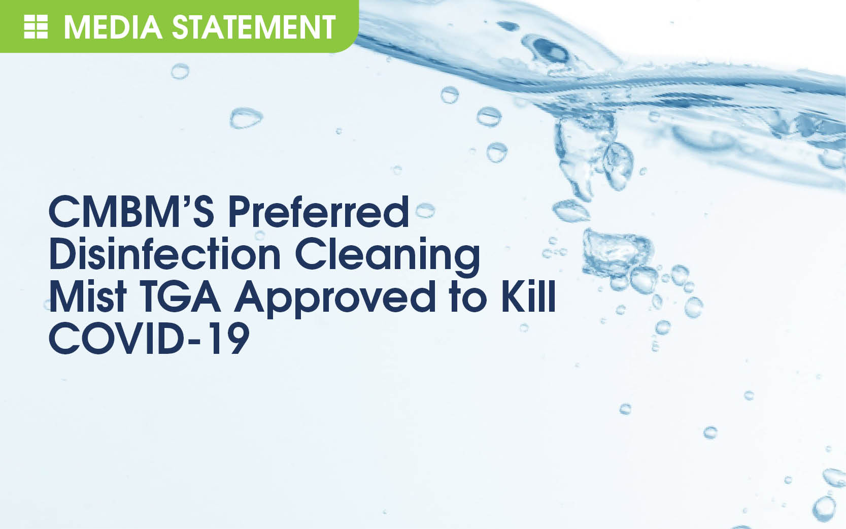 CMBM'S Preferred Disinfection Cleaning Mist TGA Approved to Kill COVID-19