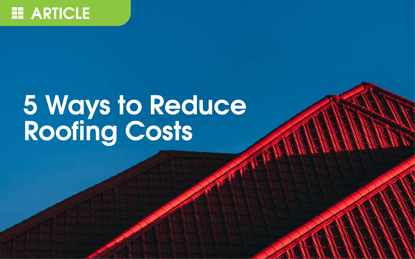 5 Ways to Reduce Roof Repair Costs