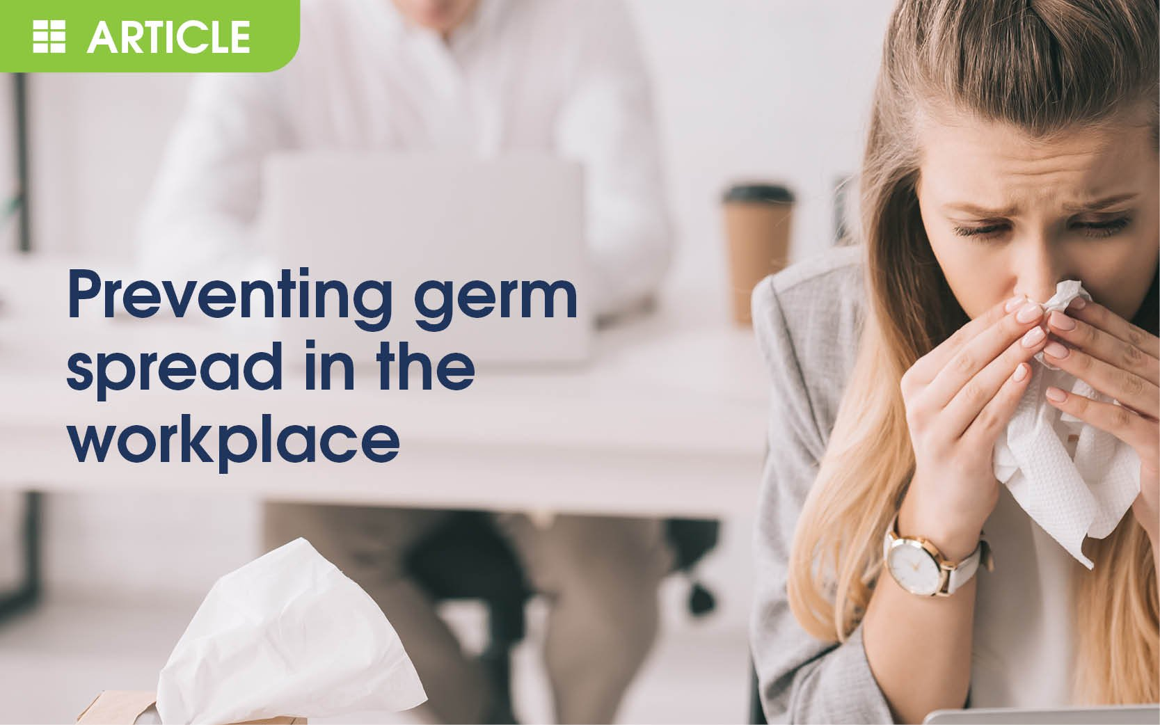 Preventing Germ Spread in the Workplace